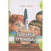 Povestea frindelului ( Editura: Art Grup Editorial, Autor: Andrew Clements ISBN 978-606-788-031-1 )
