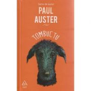 Tombuctu ( Editura Art Grup Editorial, Autor: Paul Auster ISBN 978-606-710-305-2 )