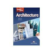 Curs limba engleză Career Paths Architecture pachetul elevului (manual elev + audio CD) ( Editura: Express Publishing, Autor: Virginia Evans, Jenny Dooley, Dave Cook ISBN978-1-4715-1631-3 )