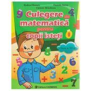 Culegere de matematica pentru copii isteti clasa a III a ( Editura: Carminis, Autor: Rodica Dinescu, Daniela Stoica, Carmen Minulescu ISBN 978-973-123-290-4 )