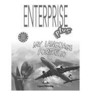 Curs limba engleza Enterprise Plus My Language Portfolio ( Editura: Express Publishing, Autor: Virginia Evans ISBN 978-1-84466-954-7 )