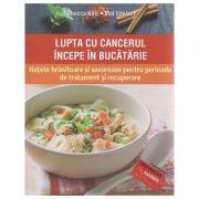 Lupta cu cancerul incepe in bucatarie ( Editura: Paralela 45, Autor: Rebecca Katz, Mat Edelson ISBN 978-973-47-2200-6 )