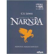 Cronicile din Narnia (Nepotul Magicianului ) ( Editura: Arthur, Autor: C. S. Lewis ISBN 978-606-788-027-4 )