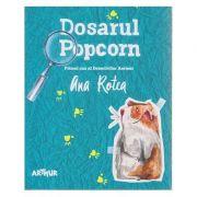 Dosarul Popcorn, Primul caz al Detectivilor Aerieni ( Editura: Arthur, Autor: Ana Rotea ISBN 978-606-788-042-7 )