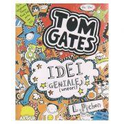 TOM GATES vol. 4 Idei geniale ( uneori ) ( Editura: Arthur, Autor: L. Pichon ISBN 978-606-788-015-1 )