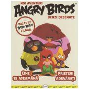 Noi aventuri Angry Birds benzi desenate ( Editura: Arthur ISBN 978-606-788-040-3 )
