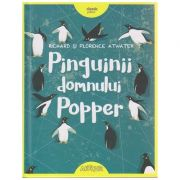 Pinguinii domnului Popper ( Editura: Arthur, Autor: Richard Atwater, Florence Atwater ISBN 978-606-788-029-8 )