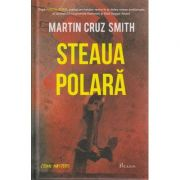 Steaua polara ( Editura: Paladin, Autor: Martin Cruz Smith ISBN 978-606-8673-09-7 )