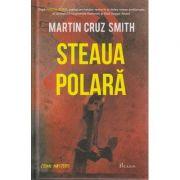 Steaua polara ( Editura: Paladin, Autor: Martin Cruz Smith ISBN 9786068673097 )