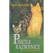 Pisicile razboinice vol V, O cale primejdioasa ( Editura: All, Autor: Erin Hunter ISBN 978-606-8578-87-3 )