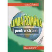 Limba romana pentru straini ( Editura: Ariadna, Autor: Olga Balanescu ISBN 978-973-1759-10-4 )
