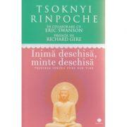 Inima deschisa, minte deschisa ( Editura: Curtea Veche, Autor: Tsoknyi Rinpoche ISBN 978-606-588-769-5 )