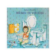 Mereu te voi iubi ( Editura: Paralela 45, Autor: Robert Munsch ISBN 978-973-47-2257-0 )