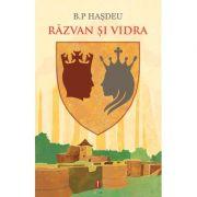 Razvan si Vidra ( editura: Astro, autor: B. P. Hasdeu, ISBN 978-606-8660-04-2 )