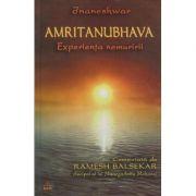 Amritanubhava. Experienta nemuririi ( editura: Ram, autor: Ramesh Balsekar ISBN 973-7726-00-6 )