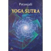 Yoga Sutra ( Editura: RAM, Autor: Patanjali ISBN 973-7726-12-X )