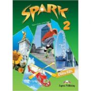Curs lb. engleza SPARK 2 Monstertrackers – AUDIO CD la manual ( Editura: Express Publishing, Autor: Virginia Evans, Jenny Dooley ISBN 978-1-84974-689-2 )
