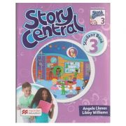 Story Central 3 Student s Book Pack ( Editura: Macmillan, Autor: Angela Llanas, Libby Williams ISBN 978-0-230-45215-2 )