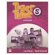Tiger Time 5 Activity Book ( Editura: Macmillan, Autor: Carol Read, Mark Ormerod ISBN 978-0-230-48377-4 )