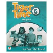 Tiger Time 6 Activity Book ( Editura: Macmillan, Autor: Carol read, Mark Ormerod ISBN 978-0-230-48382-8 )