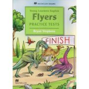 Young Learners English Flyers Practice with Audio CD ( Editura: Macmillan, Autor: Bryan Stephens ISBN 978-0-2304-0707-7 )