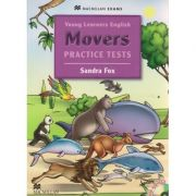 Youmg learners English Movers Practice Tests with audio CD ( Editura: Macmillan, Autor: Sandra Fox ISBN 978-0-2304-0997-2 )