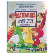 Matematica Manual pentru clasa a III a Semestrul I+ Semestrul II ( Editura: Aramis, Autor: Mihaela -Ada Radu, Rodica Chiran ISBN 978-606-706-304-2 )