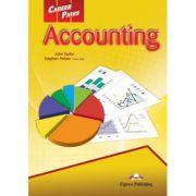 Curs limba engleză Career Paths Accounting manualul elevului ( Editura: Express Publishing, Autor: John Taylor, Stephen Peltier ISBN 978-0-85777-827-7 )