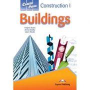 Curs limba engleză Career Paths Construction I – Buildings pachetul elevului ( Express Publishing, Autor: Virginia Evans, Jenny Dooley, Jason Revels ISBN978-1-4715-0044-2 )