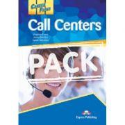 Curs limba engleză Career Paths Call Centers Pachetul elevului (manual elev + CD) ( Editura: Express Publishing, Autor: Virginia Evans, Jenny Dooley, Sarah Miranda ISBN 9781471512230 )