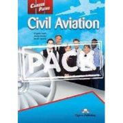 Curs limba engleză Career Paths Civil Aviation Pachetul elevului ( Editura: Express Publishing, Autor: Virginia Evans, Jenny Dooley, Jacob Esparza ISBN 978-1-78098-641-8 )