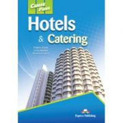 Curs limba engleză Career Paths Hotels and catering Manualul elevului ( Editura: Express Publishing, Autor: Virginia Evans, Jenny Dooley, Veronica Garza ISBN 9780857776082 )