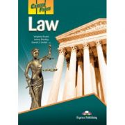 Curs limba engleză Career Paths Law Manualul elevului ( Editura: Express Publishing, Autor: Virginia Evans, Jenny Dooley, David J. Smith – J. D. ISBN 978-0-85777-816-1 )