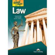 Curs limba engleză Career Paths Law Manualul elevului ( Editura: Express Publishing, Autor: Virginia Evans, Jenny Dooley, David J. Smith – J. D. ISBN 9780857778161 )