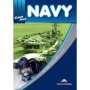 Curs limba engleză Career Paths Navy pachetul elevului ( Editura: Express Publishing, Autor: John Taylor, James Goodwell ISBN 978-1-78098-465-0 )