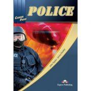 Curs limba engleză Career Paths Police manualul elevului ( Editura: Express Publishing, Autor: John Taylor, Jenny Dooley ISBN 978-0-85777-871-0 )