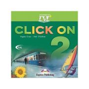 Curs limba engleză Click on 2 DVD ( Editura: Express Publishing, Autor: Virginia Evans, Neil O Sullivan ISBN 978-1-84466-501-3 )