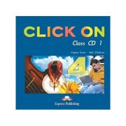 Curs limba engleză Click on 4 Audio CD (set 6 CD ) ( Editura: Express Publishing, Autor: Virginia Evans, Neil O Sullivan ISBN 978-1-84325-835-3 )
