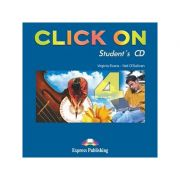 Curs lb. Engleza – Click On 4 – Audio CD elev 9 Editura: Express Publishing, Autor: Virginia Evans, Neil O Sullivan ISBN 978-1-84325-787-5 )