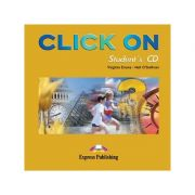 Curs lb. Engleza – Click On 3 – Audio CD elev ( Editura: Express Publishing, Autor: Virginia Evans, Neil O Sullivan ISBN 9781842167373 )