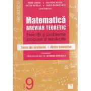 Matematica breviar teoretic Exercitii si probleme propuse si rezolvate pentru clasa a 9 - a ( Editura: Niculescu, Autor: Petre Simion, Valentin Nicula, Victor Nicolae, Vasile Dilimot-Nita ISBN 978-606-38-0020-7 )