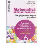 Matematica Breviar teoretic Exercitii si probleme propuse si rezolvate pentru clasa a 6 -a ( Editura: Niculescu, Autor: Petre Simion, Victor Nicolae, Octavian Stanasila ISBN 978-606-38-0009-2 )