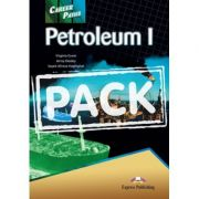Curs limba engleză Career Paths Petroleum I Pachetul elevului ( Editura: Express Publishing, Autor: Virginia Evans, Jenny Dooley, Seyed Alireza Haghighat ISBN 978-1-78098-691-3 )