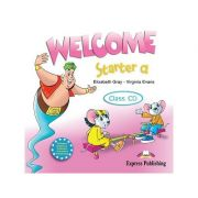 Curs limba engleză Welcome Starter A Audio CD ( Editura: Express Publishing, Autor: Elizabeth Gray, Virginia Evans 978-1-84558-730-7 )