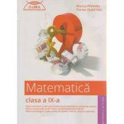 Matematica clasa a IX-a Semestrul II ( Editura: Art Grup Editorial, Autor: marius Perianu, Florian Dumitrel ISBN 978-606-710-290-1 )