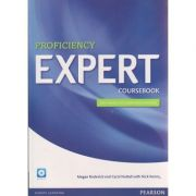 Proficiency Expert Coursebook with march 2013 exam specifications and audio CD ( Editura: Longman, Autor: Megan Roderick, Carol Nuttal, Nick Kenny ISBN 978-1-4479-3759-3 )