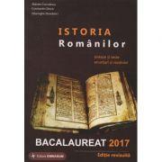 Istoria Romanilor - sinteze si teste, enunturi si rezolvari - Bacalaureat 2017 ( editura: Gimnasium, autor: Marian Curculescu, ISBN 978-973-7992-63-5 )