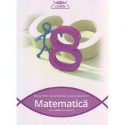 Matematica pentru clasa a VIII - a Semestrul I ( Clubul Matematicienilor ) ( Editura: Art Grup Editorial, Autor: Mircea Fianu, Marius Perianu, Dumitru Savulescu ISBN 978-606-710-270-3 )