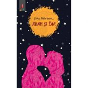 Adam si Eva ( autor: Liviu Rebreanu, editura: Astro, ISBN 978-606-8660-15-8 )
