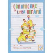 Comunicare in limba romana caiet de lucru pentru clasa pregatitoare ( Editura: Booklet, Autor: Maria Ionescu, Cristina Iordache ISBN 978-606-590-393-7 )